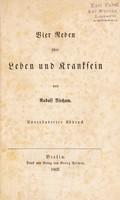 view Vier Reden über Leben und Kranksein / von Rudolf Virchow.
