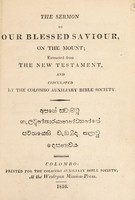 view The sermon of Our Blessed Saviour on the Mount / extracted from the New Testament, and circulated by the Colombo Auxiliary Bible Society.