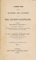 view The manners and customs of the ancient Egyptians.
