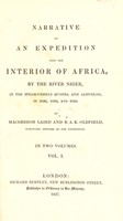 view Narrative of an expedition into the interior of Africa, by the River Niger in the steam-vessels Quorra and Alburkah in 1832, 1833 and 1834 / by MacGregor Laird and R.A.K. Oldfield.