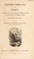 view Western Himalaya and Tibet : a narrative of a journey through the mountains of northern India, during the years 1847-8 / by Thomas Thomson.