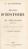 view Mélanges d'histoire et de philologie orientale / précédés d'une notice sur l'auteur par M. Barthélemy Saint-Hilaire.