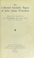 view The collected scientific papers of John James Waterston / edited, with a biography, by J.S. Haldane.