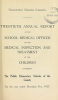view [Report 1927] / School Medical Officer of Health, Gloucestershire County Council.