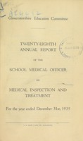 view [Report 1935] / School Medical Officer of Health, Gloucestershire County Council.