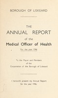 view [Report 1946] / Medical Officer of Health, Liskeard Borough.