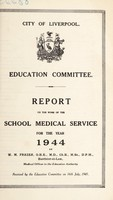 view [Report 1944] / School Medical Officer of Health, Liverpool.