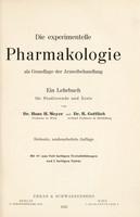 view Die Experimentelle Pharmakologie als Grundlage der Arzneibehandlung / ein Lehrbuch für Studierende und Ärzte von H.H. Meyer und R. Gottlieb.