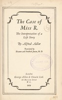 view The case of Miss R : The interpretation of a life story