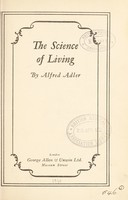 view The science of living / by Alfred Adler.