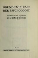 view Grundprobleme der Psychologie : ihre Krisis in der Gegenwart / von Hans Driesch.