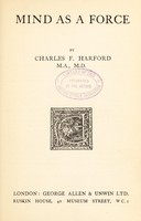 view Mind as a force / by Charles F. Harford.