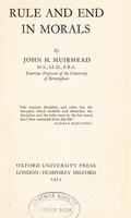 view Rule and end in morals / by John H. Muirhead.