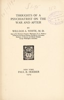 view Thoughts of a psychiatrist on the war and after