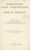 view Radiography : X-ray therapeutics and radium therapy
