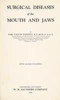 view Surgical diseases of the mouth and jaws / by Earl Calvin Padgett ... with 334 illustrations.