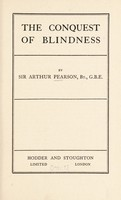 view The conquest of blindness / by Sir Arthur Pearson.