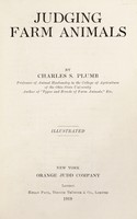 view Judging farm animals / by Charles S. Plumb.