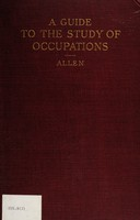 view A guide to the study of occupations : a selected critical bibliography of the common occupations with specific references for their study