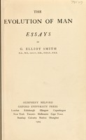 view The evolution of man : essays / by G. Elliot Smith.