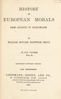 view History of European morals from Augustus to Charlemagne / William Edward Hartpole Lecky.