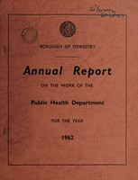 view [Report 1962] / Medical Officer of Health, Oswestry Borough.