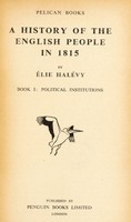 view A history of the English people in 1815 / by Élie Halévy.