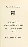view [Report 1943] / Medical Officer of Health, Shrewsbury Borough.