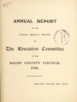 view [Report 1936] / School Medical Officer of Health, Salop / Shropshire County Council.