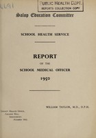 view [Report 1950] / School Medical Officer of Health, Salop / Shropshire County Council.