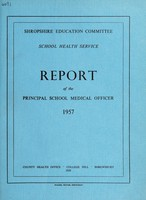 view [Report 1957] / School Medical Officer of Health, Salop / Shropshire County Council.
