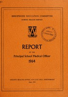 view [Report 1964] / School Medical Officer of Health, Salop / Shropshire County Council.