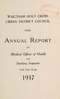 view [Report 1937] / Medical Officer of Health, Waltham Holy Cross U.D.C.