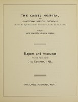 view Report and accounts for the year ended 31st December, 1938 / The Cassel Hospital for Functional Nervous Disorders.