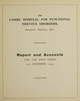view Report and accounts for the year ended 31st December, 1933 / The Cassel Hospital for Functional Nervous Disorders.