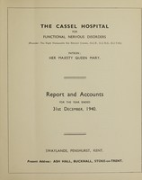 view Report and accounts for the year ended 31st December, 1940 / The Cassel Hospital for Functional Nervous Disorders.