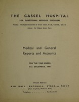 view Medical and general reports and accounts for the year ended 31st December, 1945 : Present Address: Ash Hall, Bucknall, Stoke-on-Trent (from Swaylands, Penshurst, Kent) / The Cassel Hospital for Functional Nervous Disorders.