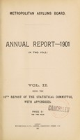 view Annual report- 1901 : (in two vols). Metropolitan Asylums Board.