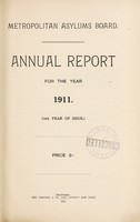 view Annual report for the year 1911 : (14th year of issue) / Metropolitan Asylums Board.