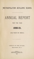 view Annual report for the year 1920-21 : (23rd year of issue) / Metropolitan Asylums Board.
