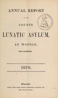 view Annual report of the County Lunatic Asylum, at Wotton, near Gloucester : 1870 / Gloucestershire General Lunatic Asylum.