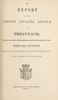 view The report of the County Lunatic Asylum at Prestwich : presented to the Court of Adjourned Annual Session held on the 29th of December 1859 with the accounts of the receipts and payments of the treasurer of the said asylum.