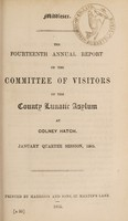 view The fourteenth annual report of the committee of visitors of the County Lunatic Asylum at Colney Hatch : January quarter session, 1865