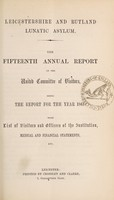 view The fifteenth annual report of the United Committee of Visitors : being the report for the year 1863 with list of visitors and officers of the institution, medical and financial statements, etc