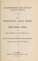 view The twenty-second annual report of the United Committee of Visitors : being the report for the year 1870 with list of visitors and officers of the institution, medical and financial statements, etc