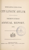 view Thirty-first annual report, 1895 / Newcastle-upon-Tyne City Lunatic Asylum.