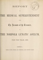 view Report of the medical superintendent with the accounts of the treasurer of the Norfolk Lunatic Asylum, for the year, 1869.