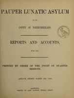view Reports and accounts for 1863 : printed by order of the Court of Quarter Sessions (Asylum opened March 16, 1859)