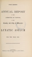 view Forty-eighth annual report of the Committee of Visitors of the County and City of Worcester Lunatic Asylum for the year 1900.
