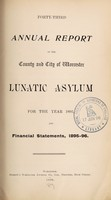 view Forty-third annual report of the County and City of Worcester Lunatic Asylum for the year 1895, and financial statements, 1995-96.